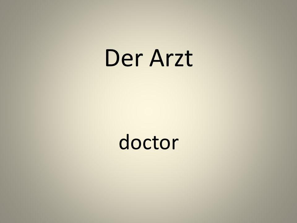 Der Arzt doctor