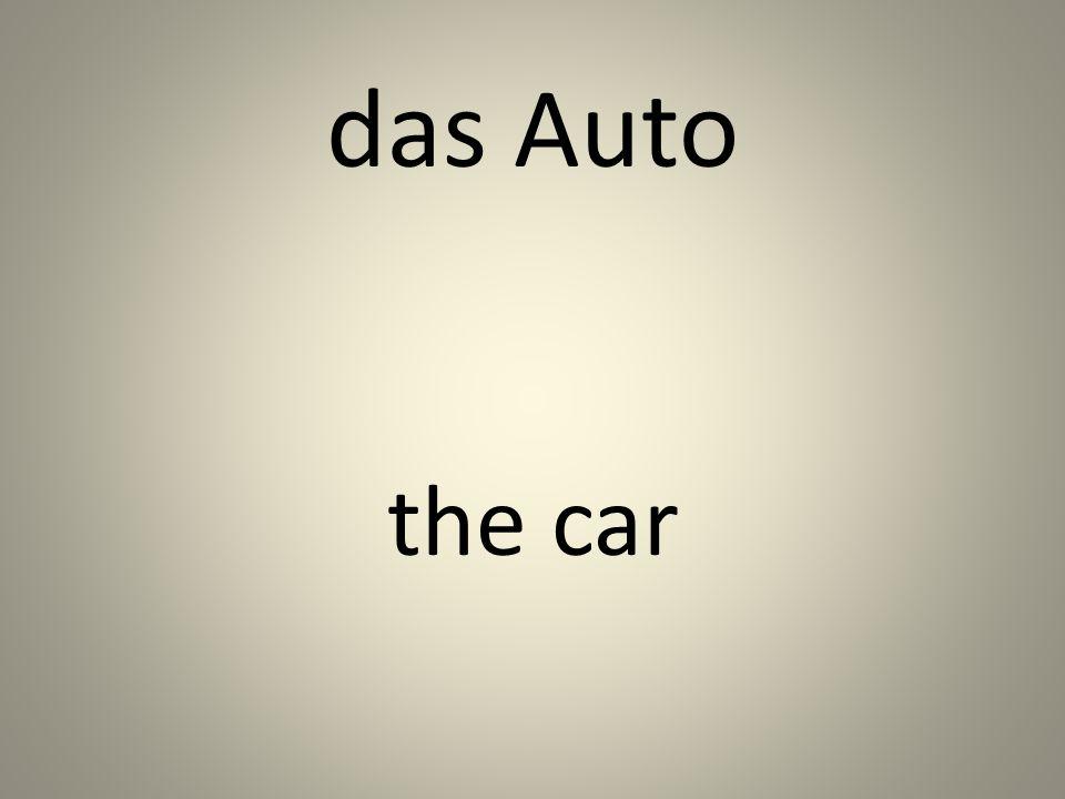 das Auto the car