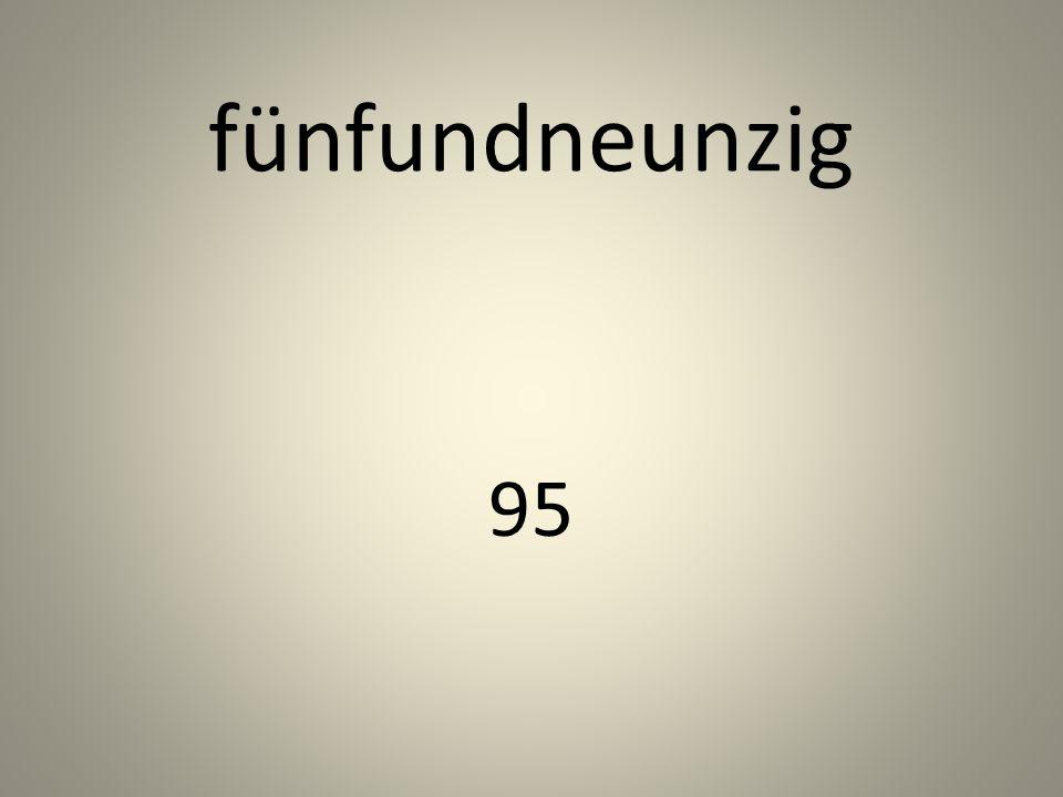 fünfundneunzig 95