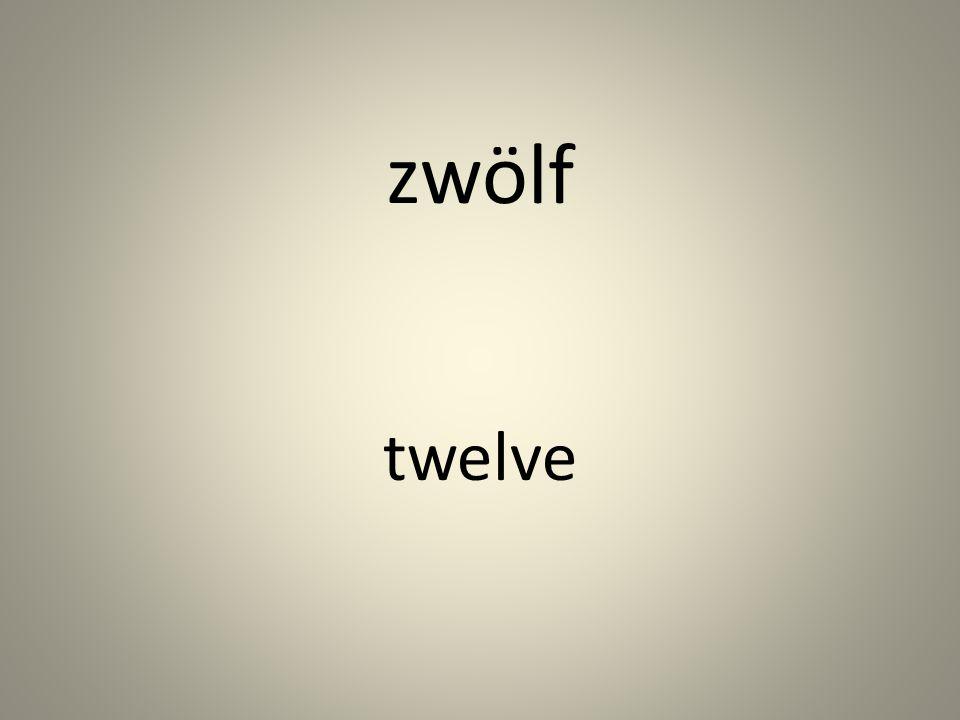 zwölf twelve