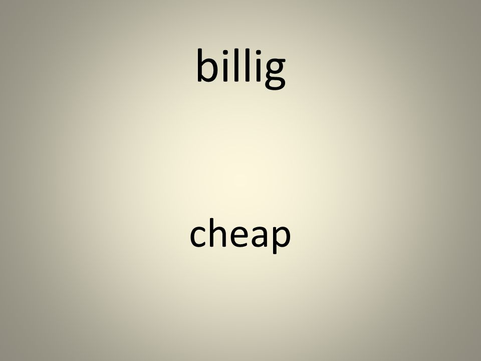 billig cheap