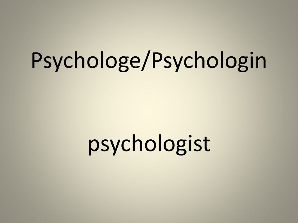 Psychologe/Psychologin psychologist