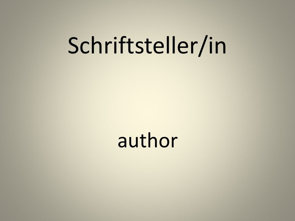 Schriftsteller/in author
