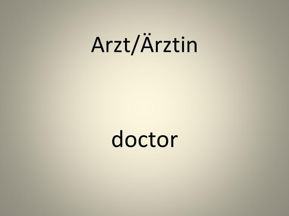 Arzt/Ӓrztin doctor