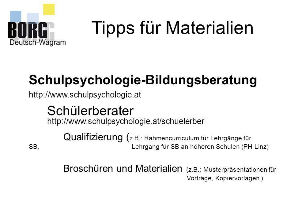 Tipps für Materialien Schulpsychologie-Bildungsberatung http://www.schulpsychologie.at Schülerberater http://www.schulpsychologie.at/schuelerber Quali