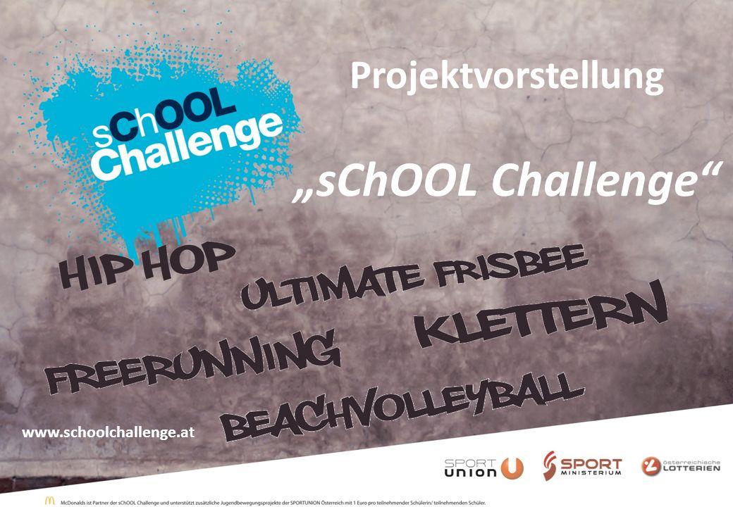 Projektvorstellung sChOOL Challenge www.schoolchallenge.at