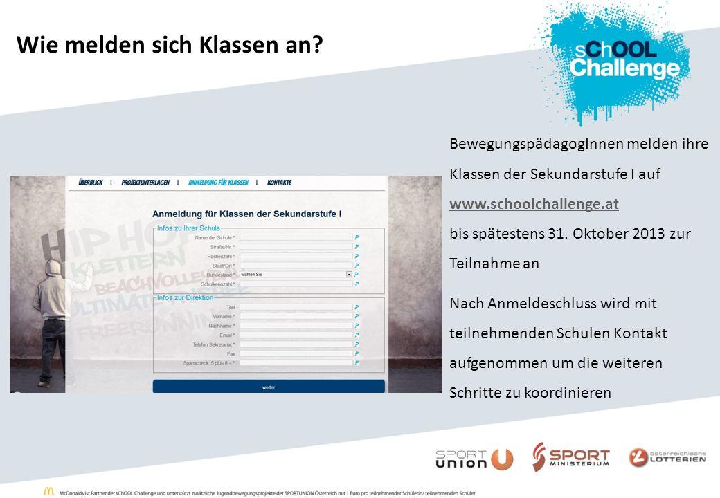 BewegungspädagogInnen melden ihre Klassen der Sekundarstufe I auf www.schoolchallenge.at www.schoolchallenge.at bis spätestens 31.