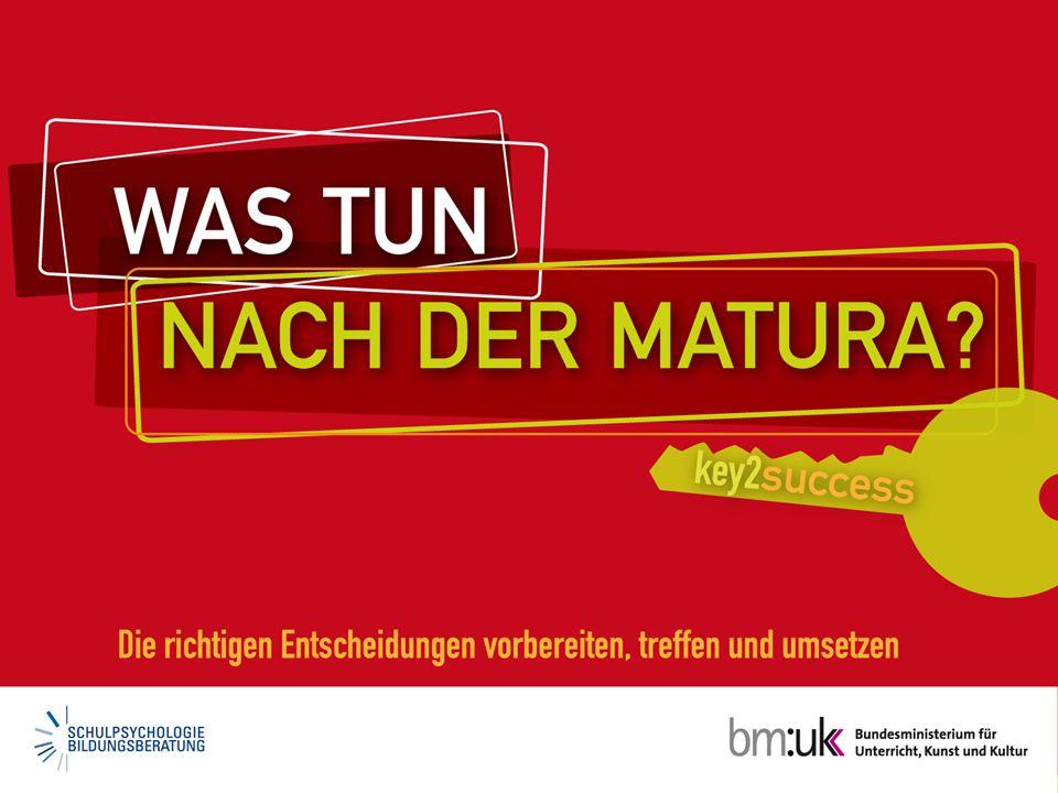 © 2010, bm:ukk, Abt. I/9 Was tun nach der Matura?