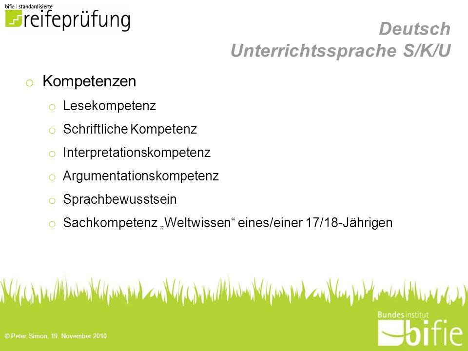 Deutsch Unterrichtssprache S/K/U o Kompetenzen o Lesekompetenz o Schriftliche Kompetenz o Interpretationskompetenz o Argumentationskompetenz o Sprachb