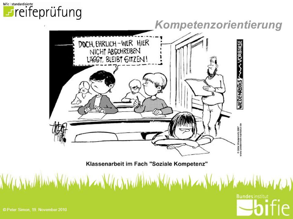 © Peter Simon, 19. November 2010 Kompetenzorientierung