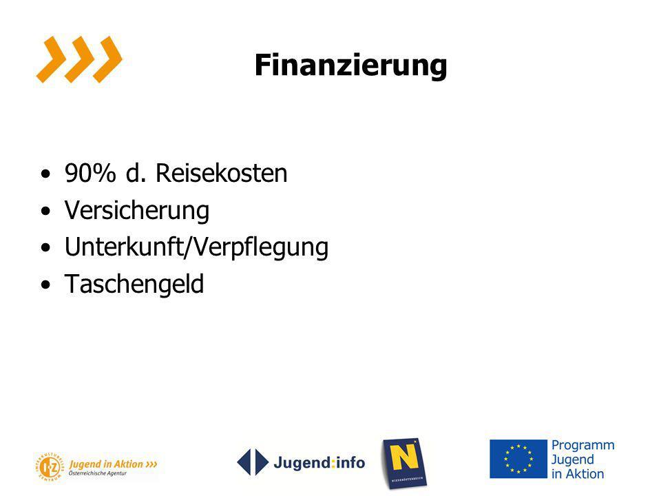 Finanzierung 90% d. Reisekosten Versicherung Unterkunft/Verpflegung Taschengeld