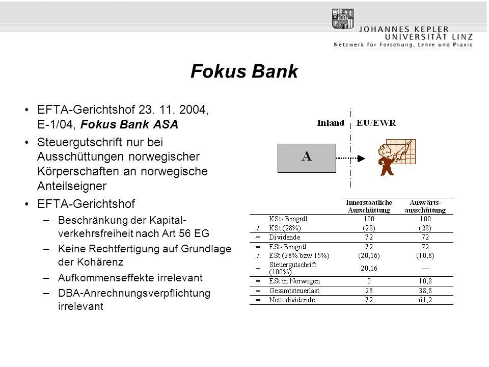 Fokus Bank EFTA-Gerichtshof 23. 11. 2004, E-1/04, Fokus Bank ASA Steuergutschrift nur bei Ausschüttungen norwegischer Körperschaften an norwegische An