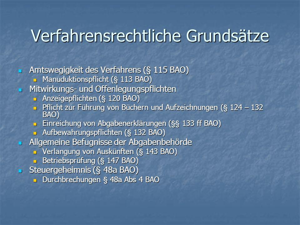 Ermittlungsverfahren (§§ 161 ff) Einreichen der Abgabenerklärung Einreichen der Abgabenerklärung § 42 EStG; § 24 KStG; § 21 UStG § 42 EStG; § 24 KStG; § 21 UStG Elektronische Übermittlung Elektronische Übermittlung Verspätungszuschlag Verspätungszuschlag Prüfung der Erklärung (§ 161 BAO) Prüfung der Erklärung (§ 161 BAO) Beweisverfahren (§ 166 ff BAO) Beweisverfahren (§ 166 ff BAO) Unbeschränktheit der Beweismittel (§ 166) Unbeschränktheit der Beweismittel (§ 166) Freie Beweiswürdigung (§ 167 Abs 2 BAO) Freie Beweiswürdigung (§ 167 Abs 2 BAO) Schätzung (§ 184 BAO) Schätzung (§ 184 BAO) Grundlagen der Abgabenerhebung nicht ermittelbar Grundlagen der Abgabenerhebung nicht ermittelbar