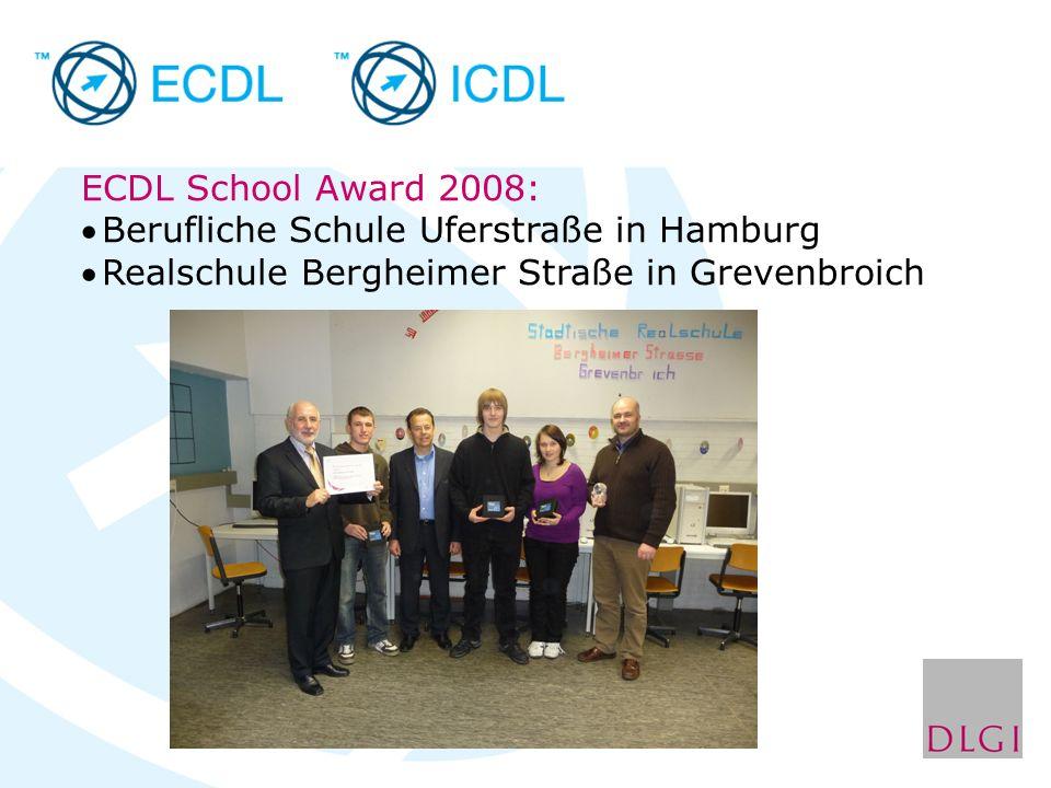 ECDL School Award 2008: Berufliche Schule Uferstraße in Hamburg Realschule Bergheimer Straße in Grevenbroich