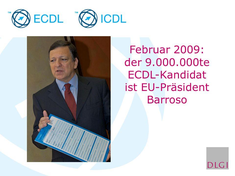 Februar 2009: der 9.000.000te ECDL-Kandidat ist EU-Präsident Barroso