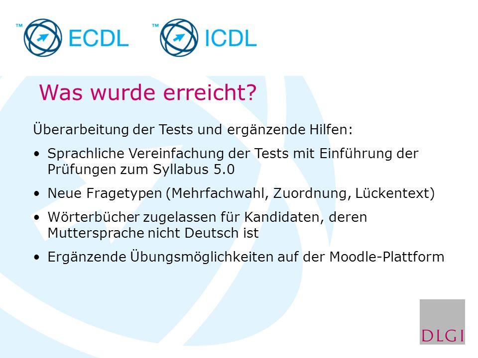 Überarbeitung der Tests und ergänzende Hilfen: Sprachliche Vereinfachung der Tests mit Einführung der Prüfungen zum Syllabus 5.0 Neue Fragetypen (Mehr