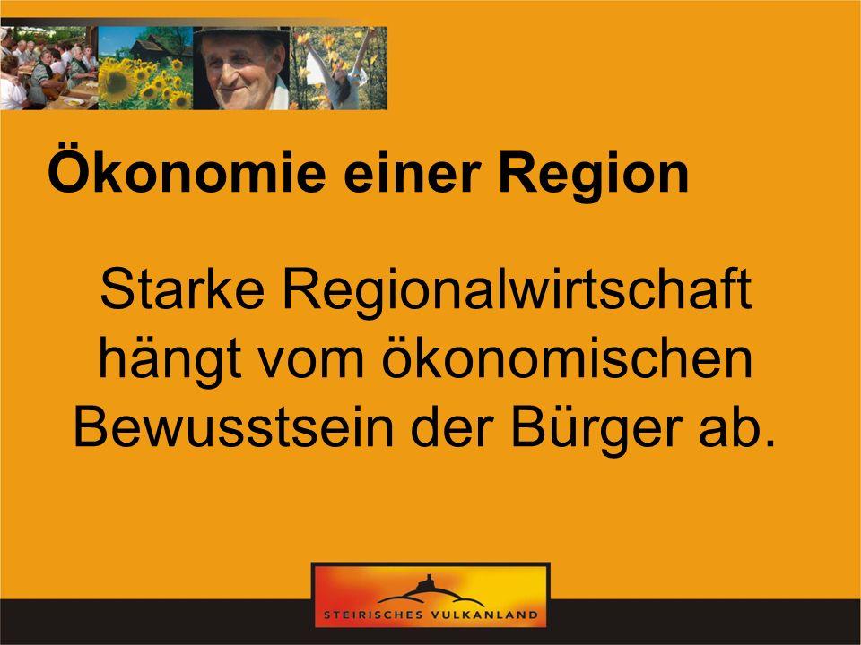 Starke Regionalwirtschaft hängt vom ökonomischen Bewusstsein der Bürger ab. Ökonomie einer Region