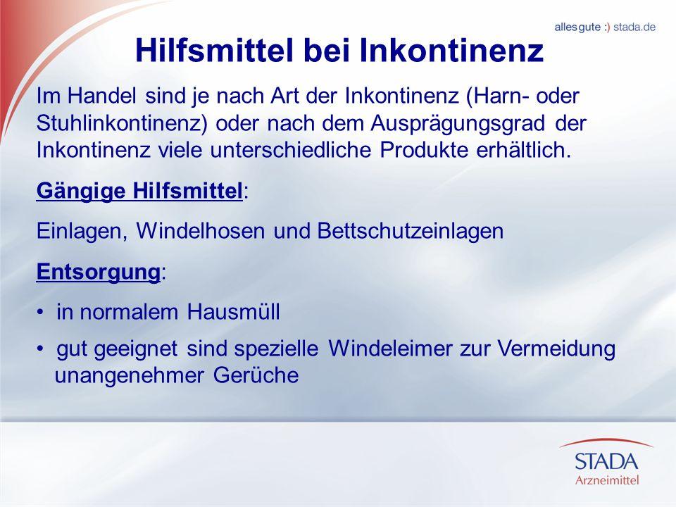 Hilfsmittel bei Inkontinenz Im Handel sind je nach Art der Inkontinenz (Harn- oder Stuhlinkontinenz) oder nach dem Ausprägungsgrad der Inkontinenz viele unterschiedliche Produkte erhältlich.