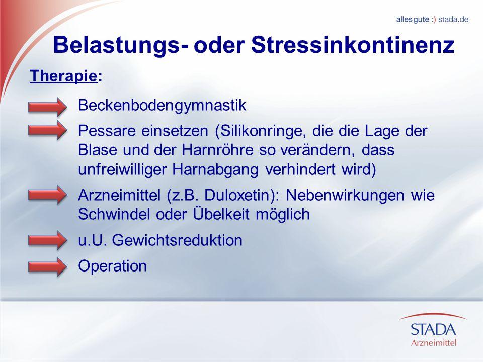 Belastungs- oder Stressinkontinenz Therapie: Beckenbodengymnastik Pessare einsetzen (Silikonringe, die die Lage der Blase und der Harnröhre so verände