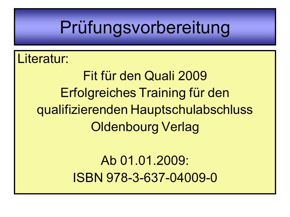 Prüfungsvorbereitung Literatur: Fit für den Quali 2009 Erfolgreiches Training für den qualifizierenden Hauptschulabschluss Oldenbourg Verlag Ab 01.01.