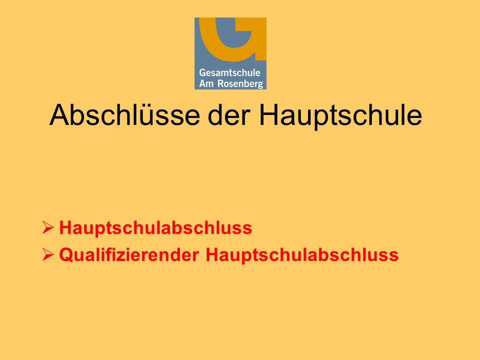 Abschlüsse der Hauptschule Hauptschulabschluss Qualifizierender Hauptschulabschluss