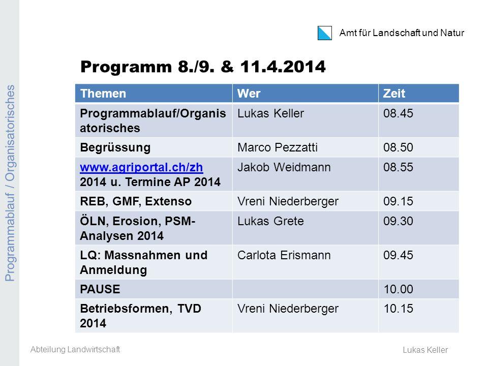 Amt für Landschaft und Natur REB / GMF / Extenso Lukas Keller Programm 8./9.