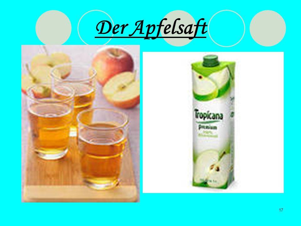 17 Der Apfelsaft