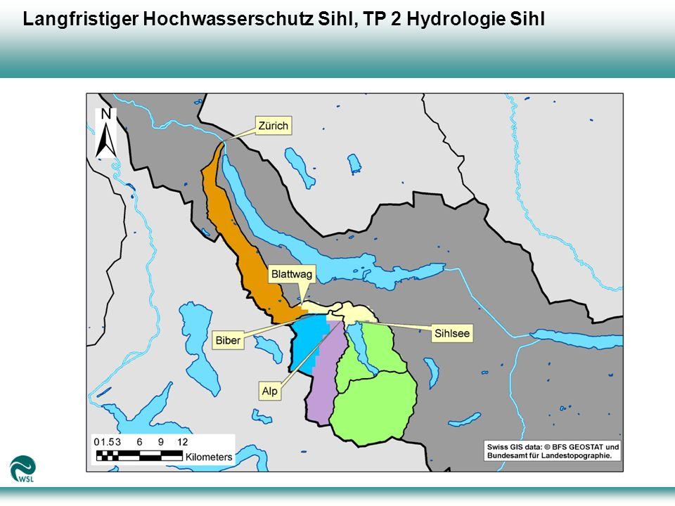 Langfristiger Hochwasserschutz Sihl, TP 2 Hydrologie Sihl