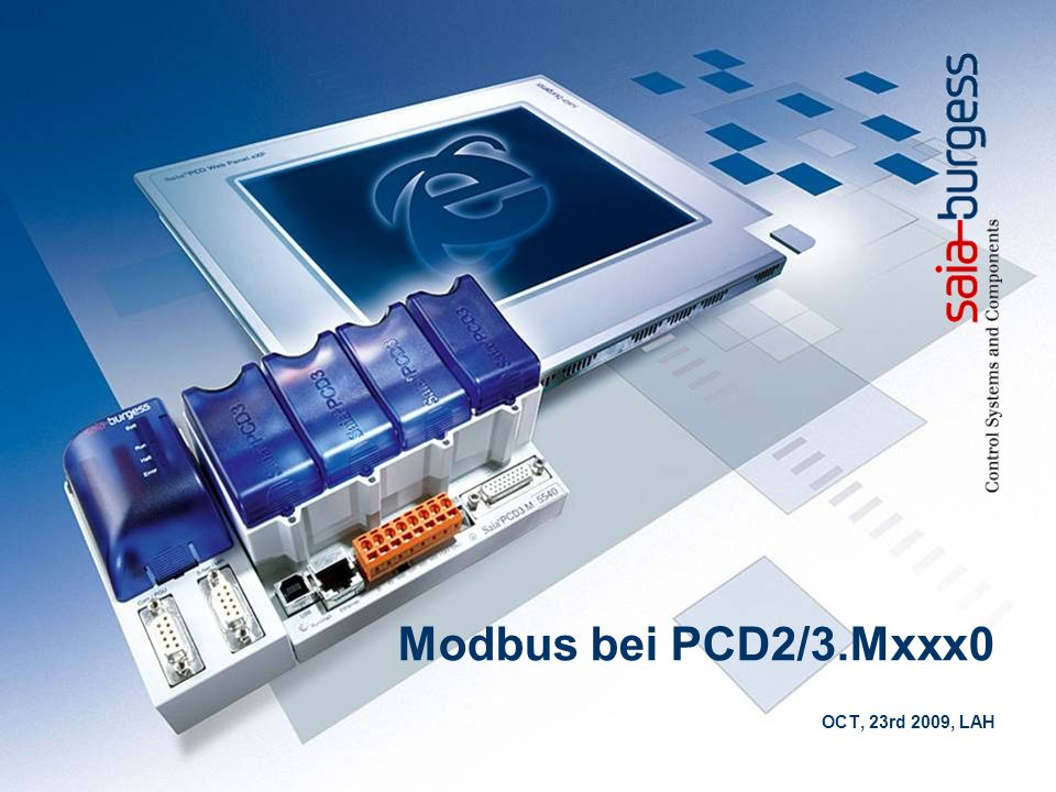 12 Modbus PCD3.Mxx0 Saia Modbus Client - Channels Channels werden für die Anfragen beim Server verwendet Channel = {Port - Protocol} Port = local port number (Serial) or remote server port (TCP/UDP) Ex: {RTU – Port 2}, {TCP – Port 502} Diagnostics Timeouts: Close timeout close connection (TCP/UDP) – 0 for closing connection immediatly Response timeout time within the response is expected Channel busy from request sending to response reception (or Response timeout) cannot send another request Cannot define 2 identical channels