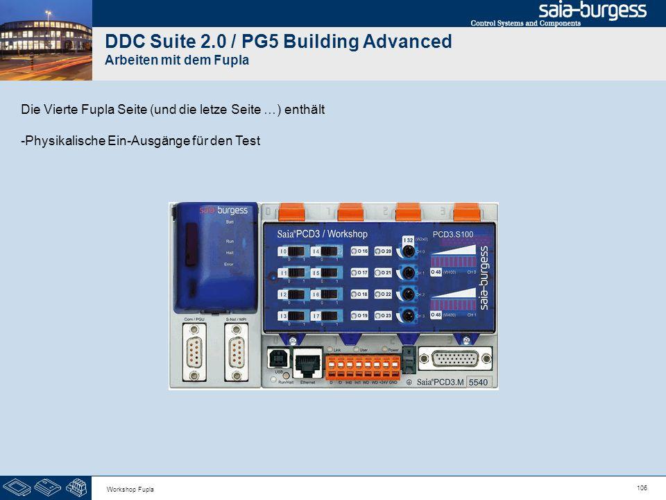 106 Workshop Fupla DDC Suite 2.0 / PG5 Building Advanced Arbeiten mit dem Fupla Die Vierte Fupla Seite (und die letze Seite …) enthält -Physikalische