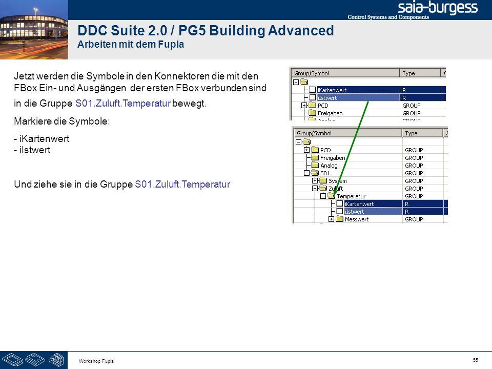 55 Workshop Fupla DDC Suite 2.0 / PG5 Building Advanced Arbeiten mit dem Fupla Jetzt werden die Symbole in den Konnektoren die mit den FBox Ein- und A