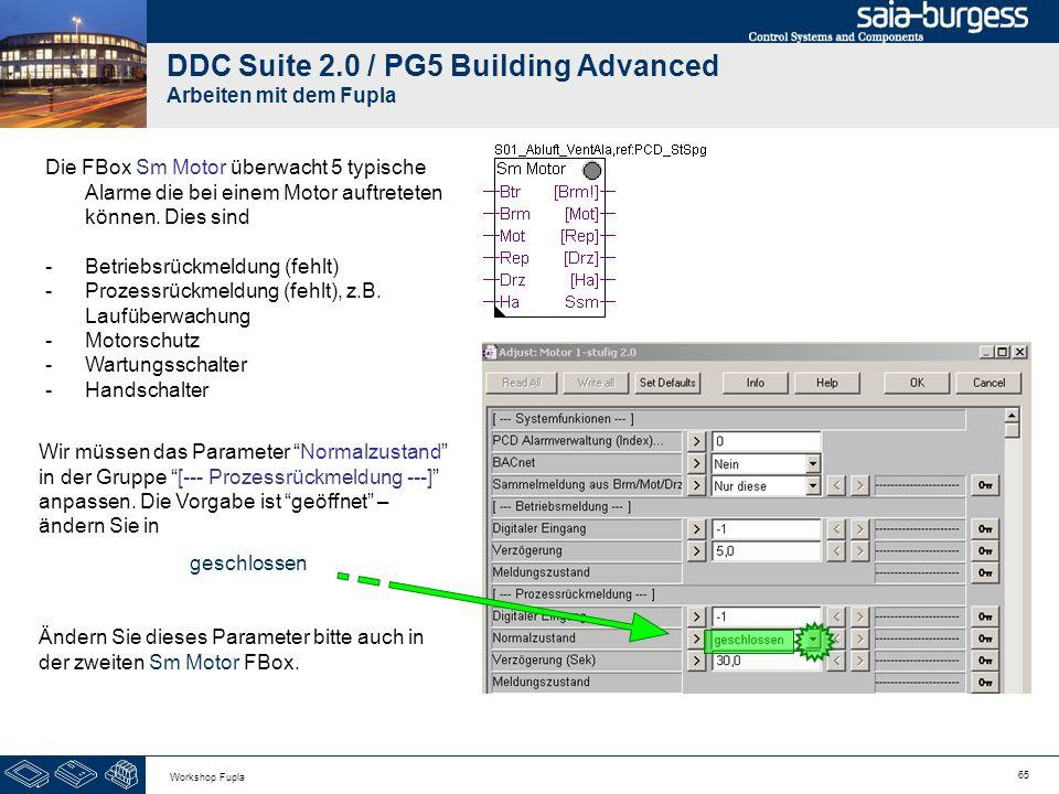 65 Workshop Fupla DDC Suite 2.0 / PG5 Building Advanced Arbeiten mit dem Fupla Die FBox Sm Motor überwacht 5 typische Alarme die bei einem Motor auftr