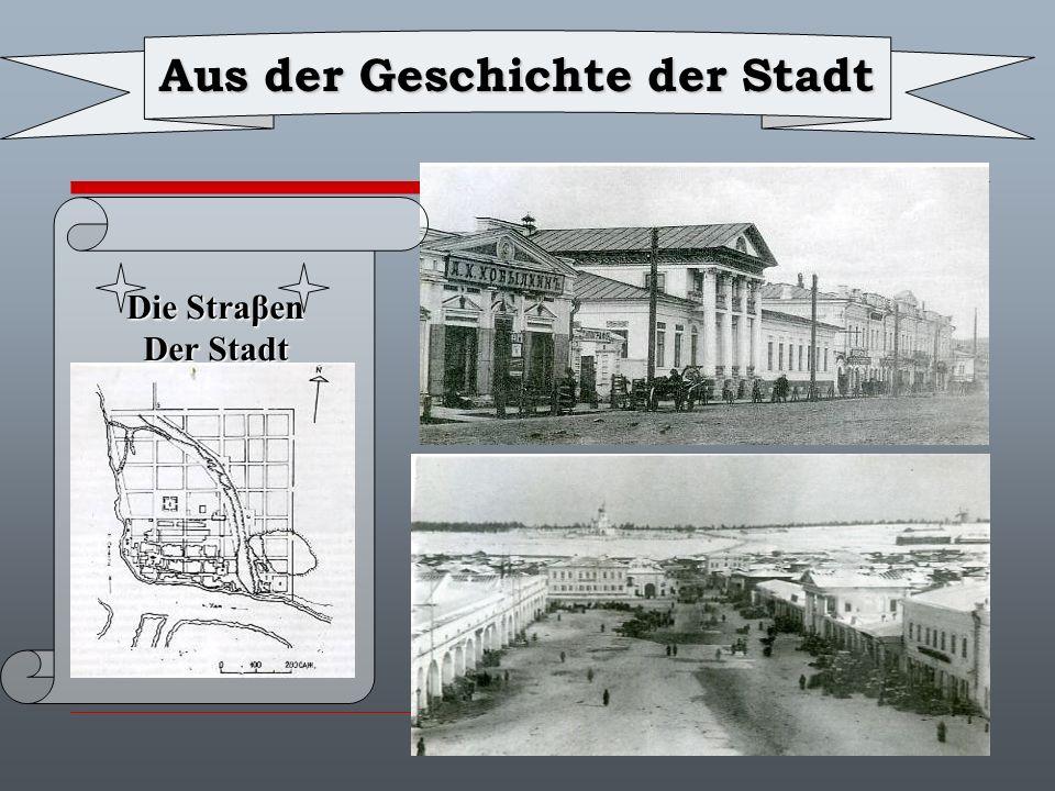 Aus der Geschichte der Stadt Die Straβen Der Stadt