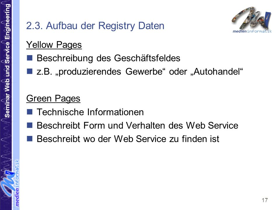 Seminar Web und Service Engineering 17 2.3.