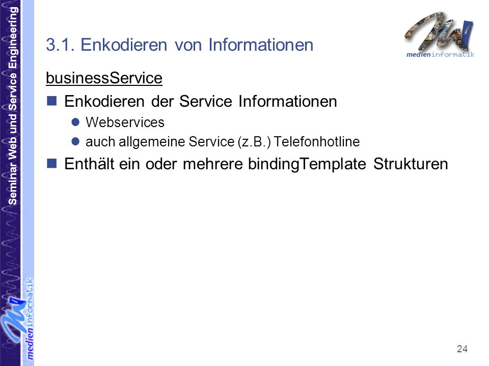 Seminar Web und Service Engineering 24 3.1.