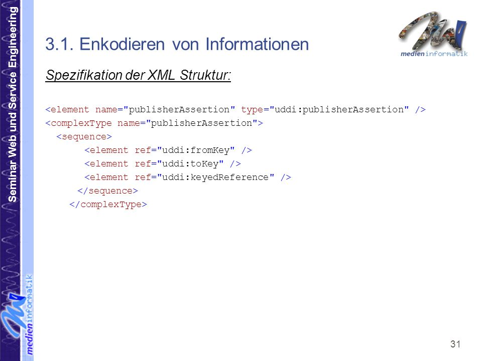 Seminar Web und Service Engineering 31 3.1.