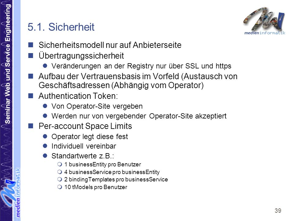 Seminar Web und Service Engineering 39 5.1.