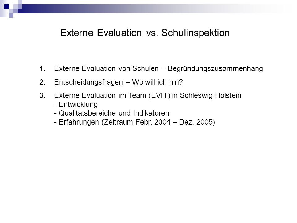 Externe Evaluation vs.