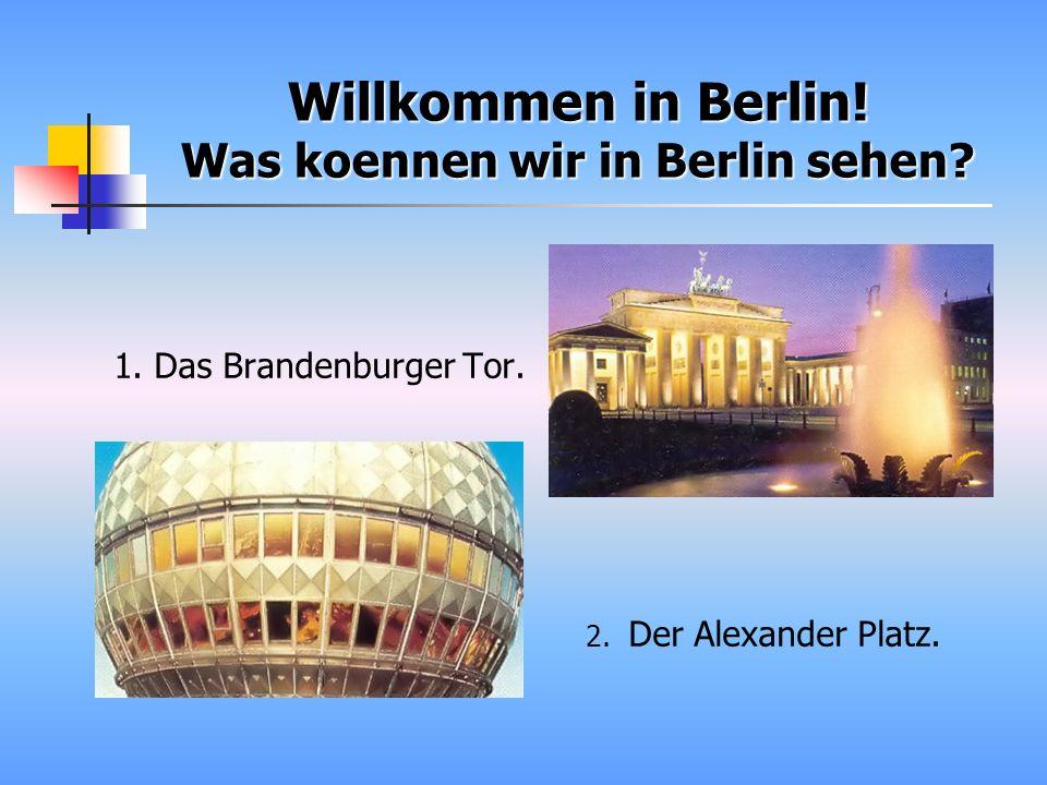 3. Das Reichstagsgebaeude. 4. Gendarmenmarkt.
