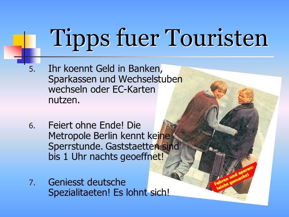 Tipps fuer Touristen 5.