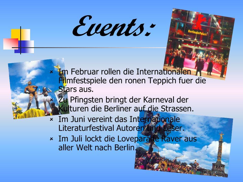 Events: Im Februar rollen die Internationalen Filmfestspiele den ronen Teppich fuer die Stars aus.