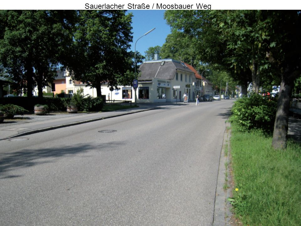 26. August 2007S-Bahn Wolfratshausen10 Sauerlacher Straße / Moosbauer Weg