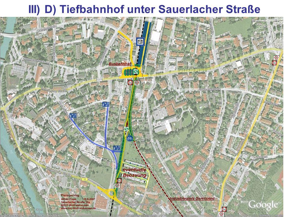 26. August 2007S-Bahn Wolfratshausen17 III) D) Tiefbahnhof unter Sauerlacher Straße