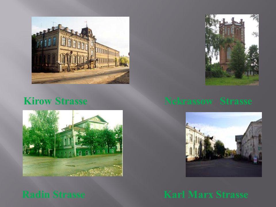 Nekrassow Strasse Karl Marx Strasse Kirow Strasse Radin Strasse