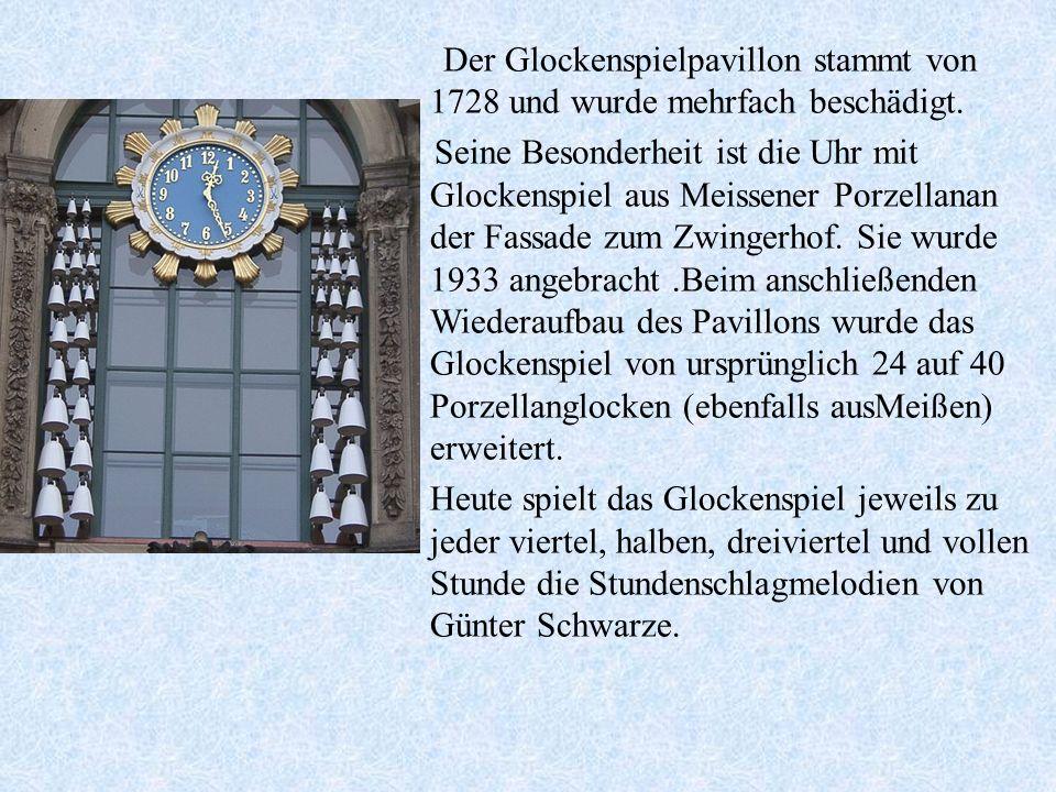 Der Glockenspielpavillon stammt von 1728 und wurde mehrfach beschädigt.