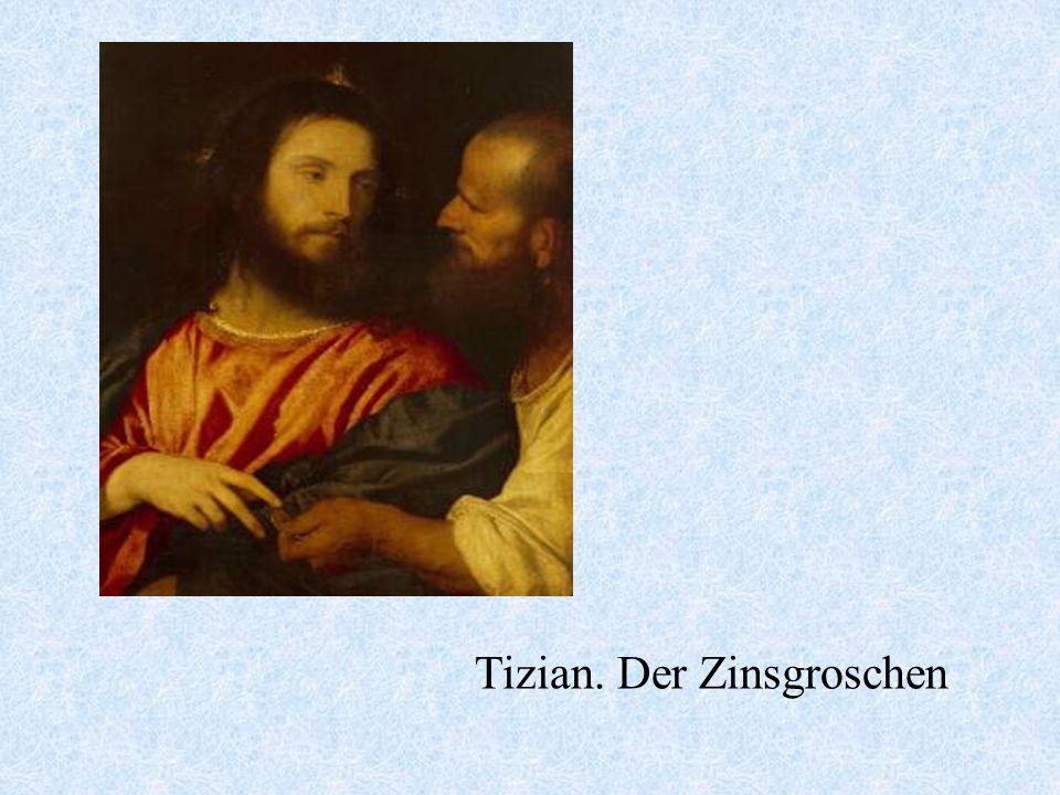 Tizian. Der Zinsgroschen