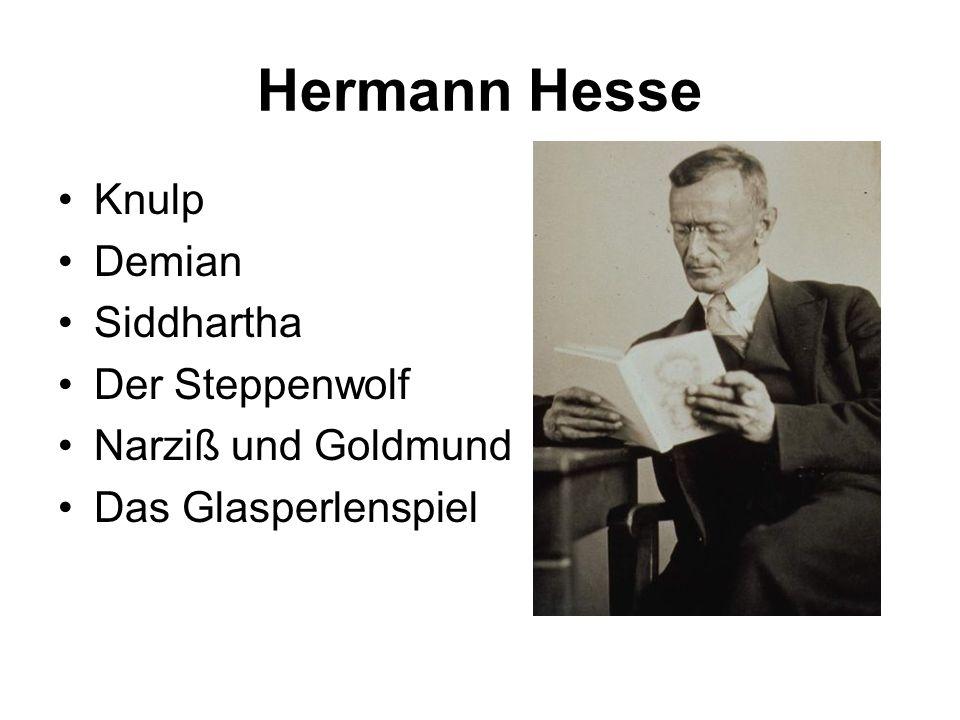 Hermann Hesse Knulp Demian Siddhartha Der Steppenwolf Narziß und Goldmund Das Glasperlenspiel