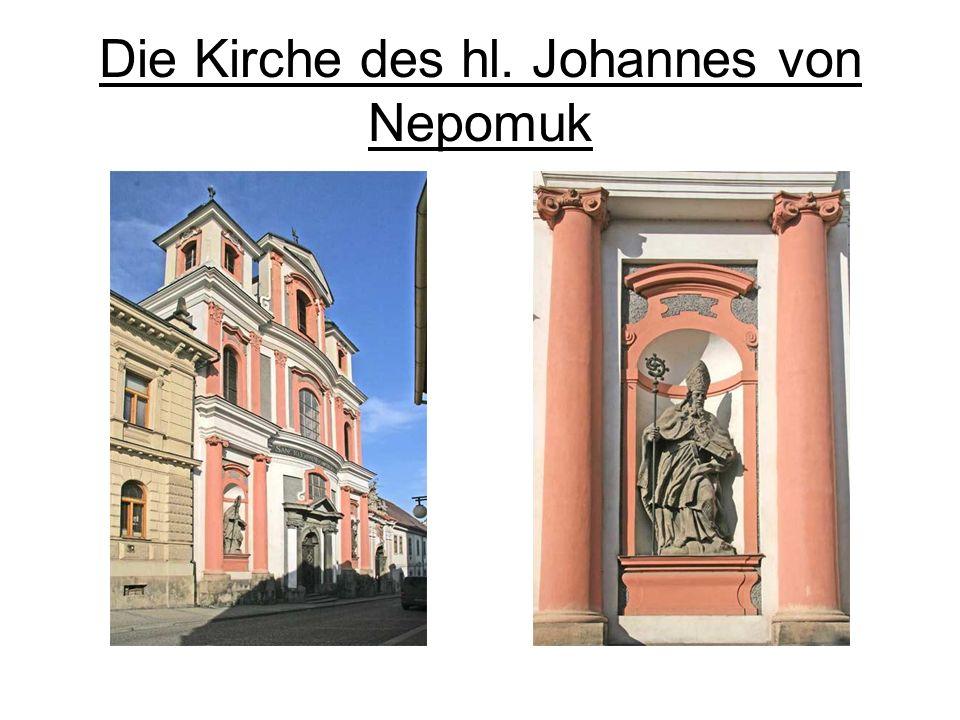 Die Kirche des hl. Johannes von Nepomuk