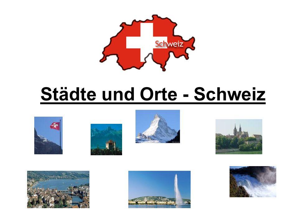 Städte und Orte - Schweiz