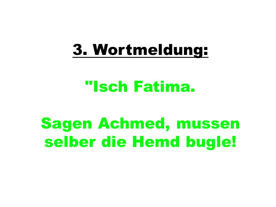 3. Wortmeldung: